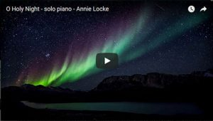 Annie Locke Music Videos | O Holy Night video image